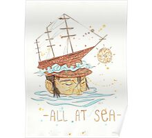 All at Sea - nautical sailing ship waves beach Poster