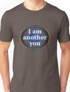 I am another you 2 Unisex T-Shirt