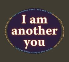 I am another you T-Shirt