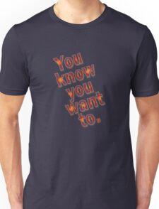 U no u want 2 Unisex T-Shirt