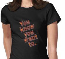 U no u want 2 Womens Fitted T-Shirt