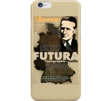 Paul Renner Futura Typography iPhone Case/Skin