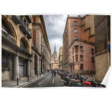 Street To Catedral de Barcelona Poster