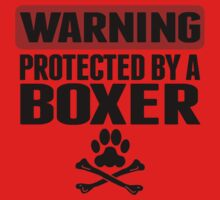 Warning Protected By A Boxer One Piece - Short Sleeve