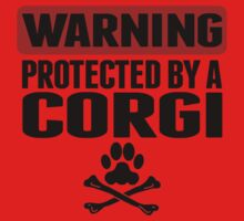 Warning Protected By A Corgi Kids Tee