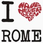 I Love Rome by FC Designs