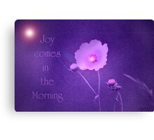 Joy Comes...Hope for Our pink October World Canvas Print