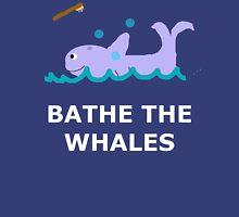 Bathe The Whales! Unisex T-Shirt