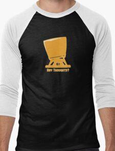 Any thoughts ? Men's Baseball ¾ T-Shirt