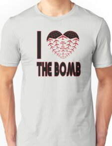 I love the bomb T-Shirt