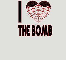 I love the bomb Unisex T-Shirt