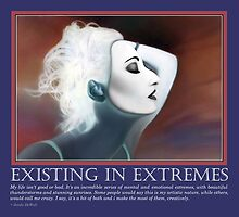 Existing in Extremes by JaedaQuoteology