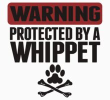 Warning Protected By A Whippet Baby Tee
