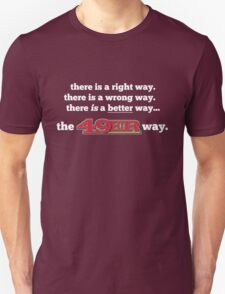 San Francisco 49ers The Niner Way Unisex T-Shirt