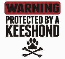 Warning Protected By A Keeshond Kids Tee