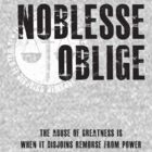 Noblesse oblige t-shirt by Fenx