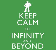 """KEEP CALM TO INFINITY AND BEYOND"" Baby Tee"