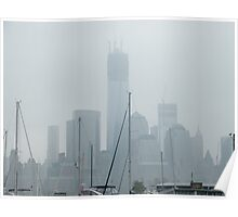 New World Trade Center, Lower Manhattan Skyline, View in a Light Rain and Fog, Jersey City View Poster