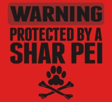 Warning Protected By A Shar Pei Kids Clothes