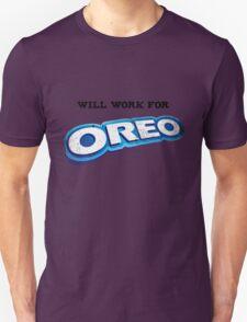 Will work for Oreo Unisex T-Shirt