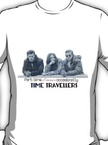 Occasionally Time Travellers T-Shirt