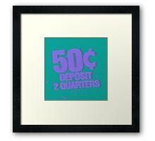 Deposit 2 Quarters III Framed Print