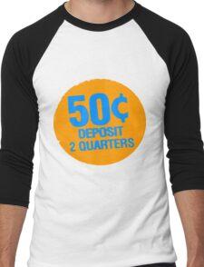 Deposit 2 Quarters T-Shirt Men's Baseball ¾ T-Shirt