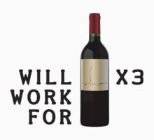 Will work for Wine x3 by Doguz