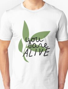 TK Alum You Are Alive T-Shirt