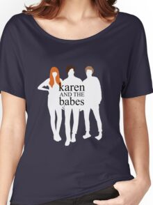 Karen and the Babes Women's Relaxed Fit T-Shirt