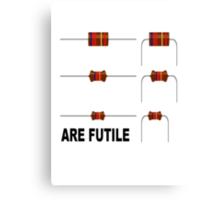 Resistors are Futile Canvas Print