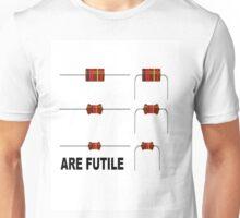 Resistors are Futile Unisex T-Shirt