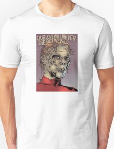 Our Love Will Never Die But We Will Back cover T-Shirt