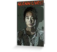 Glenn Lives! Greeting Card