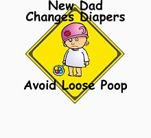 """Funny New Dad """"New Dad Changes Diapers Avoid..."""" Unisex T-Shirt"""