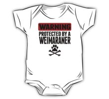 Warning Protected By A Weimaraner One Piece - Short Sleeve