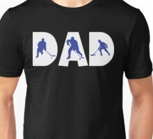 """Dad Father's Day """"Hockey Dad"""" Unisex T-Shirt"""