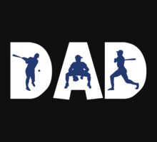 "Dad Father's Day ""Baseball Dad"" by FamilyT-Shirts"