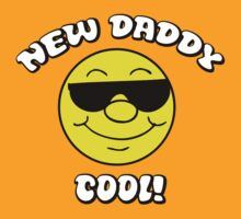 "New Dad ""New Daddy - Cool!"" by FamilyT-Shirts"