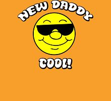 """New Dad """"New Daddy - Cool!"""" Unisex T-Shirt"""