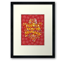 Turn On Tune In Drop Out Framed Print