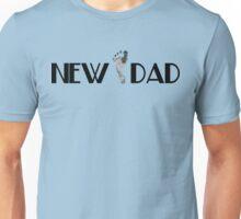 New Dad Unisex T-Shirt