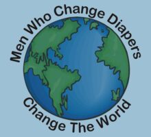 "New Dad Father ""Men Who Change Diapers Change The World"" Father's Day by FamilyT-Shirts"