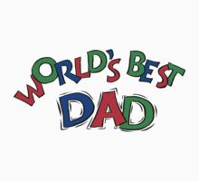 World's Best Dad by FamilyT-Shirts