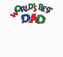 World's Best Dad Unisex T-Shirt