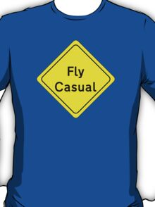 Fly Casual Sign T-Shirt