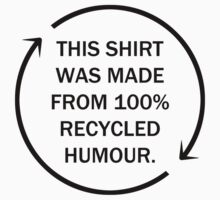 Recycled Humour by BowersC
