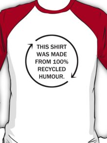 Recycled Humour T-Shirt