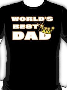 """Dad Father's Day """"World's Best Dad"""" Dark T-Shirt"""