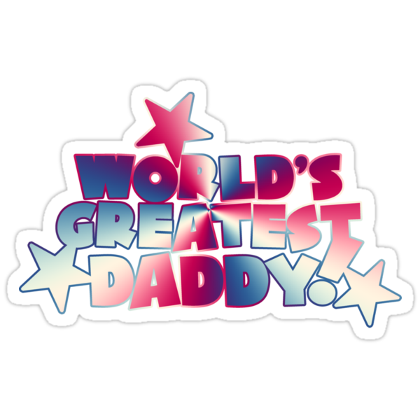 World's Greatest Daddy by FamilyT-Shirts